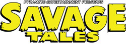Savage Tales comic books from Dynamite Entertainment Comics