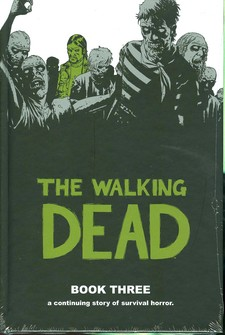 The Walking Dead Volume 3 Hardcover Signed Limited Edition Graphic Novel Image Comics