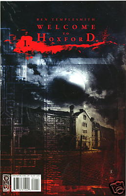 Welcome To Hoxford #1 Cover A (2008) Ben Templesmith IDW Publishing comic book