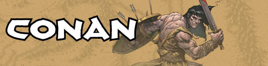 Conan The Cimmerian comics from Dark Horse Comics